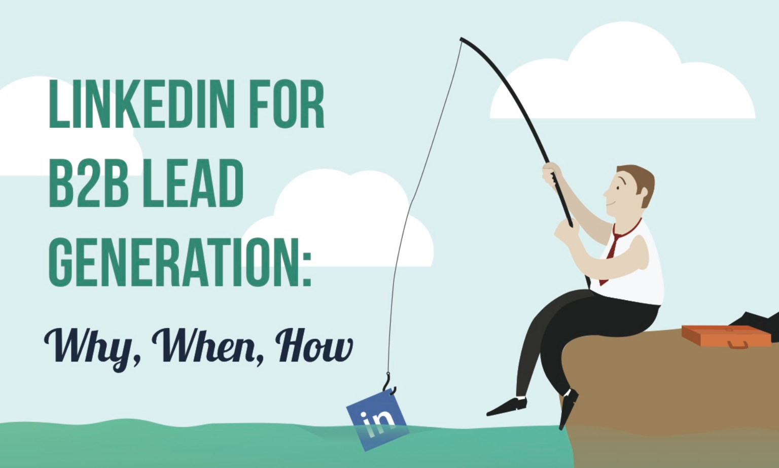how to use linkedin for business leads
